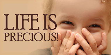 Banner - Life is Precious - 8' by 4'