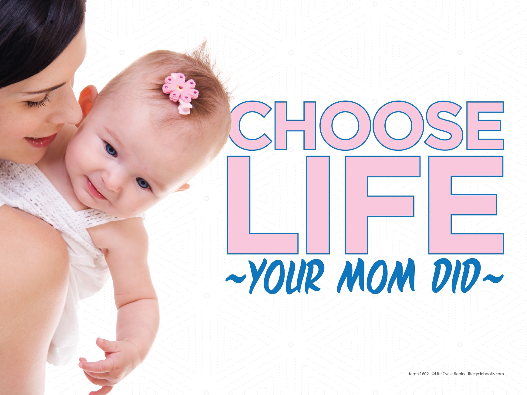 """Rally Sign - Choose Life Your Mom Did - 24"""" by 16"""""""