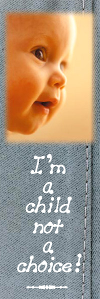 Bookmark - I'm A Child Not A Choice - Pack of 100