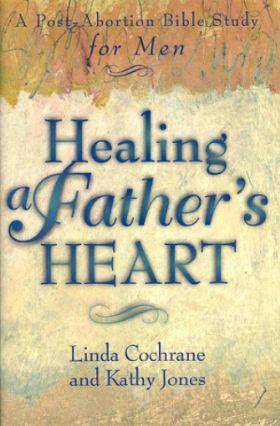 Book - Healing A Fathers Heart