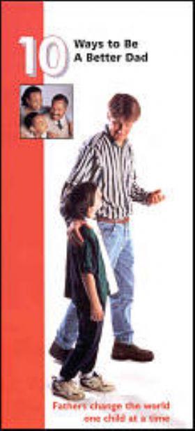 Brochure - Ten Ways To Be A Better Dad