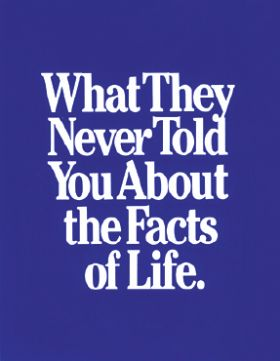 Brochure - What They Never Told You About The Facts Of Life