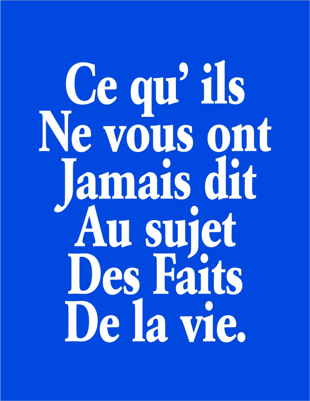 Brochure - What They Never Told You About The Facts Of Life - FRENCH