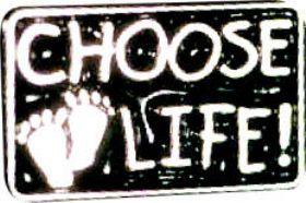 Choose Life Pin