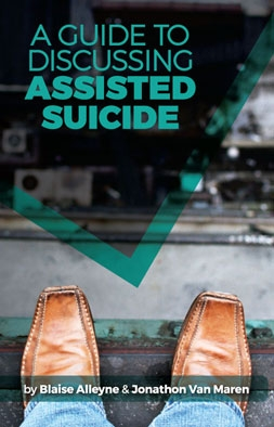 A Guide to Discussing Assisted Suicide